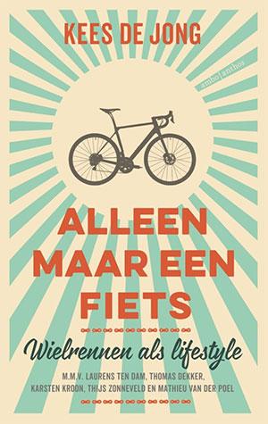 Gelezen: Alleen maar een fiets (Kees de Jong)