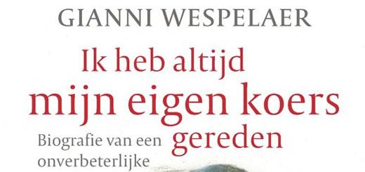 Gianni Wespelaer - Ik heb altijd mijn eigen koers gereden